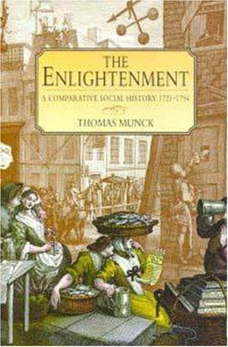 9780340663257: The Enlightenment: A Comparative Social History 1721-1794