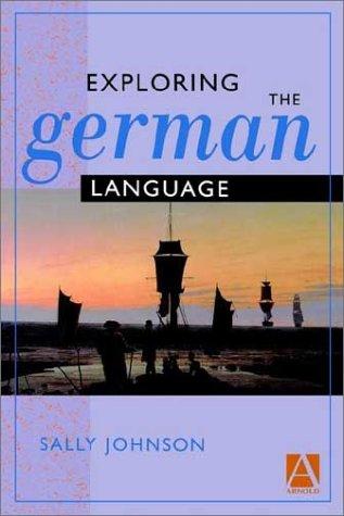 9780340663295: Exploring the German Language (Arnold Publication) (German Edition)