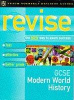 9780340663851: GCSE Modern World History (Teach Yourself Revision Guides)