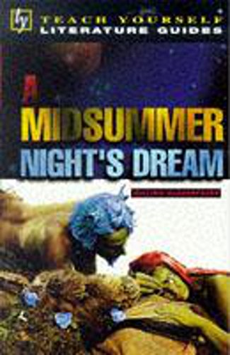 """""""Midsummer Night's Dream"""" (Teach Yourself Revision Guides) (9780340663967) by Kerrigan, Michael"""