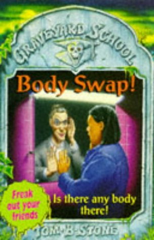 9780340664902: Body Swap! (Graveyard School)
