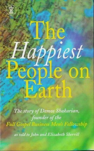 9780340665114: The Happiest People on Earth: The Story of Demos Shakarian, Founder of the Full Gospel Business Men's Fellowship (Hodder Christian Paperbacks)
