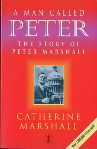 9780340665176: A Man Called Peter: Story of Peter Marshall (Hodder Christian paperbacks)