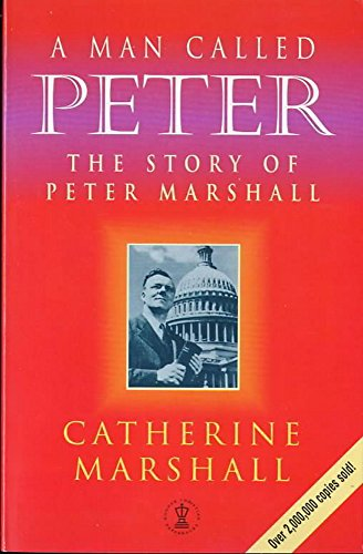 9780340665176: A Man Called Peter: Story of Peter Marshall (Hodder Christian Paperbacks)
