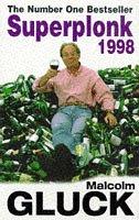 Superplonk 1998: Malcolm Gluck