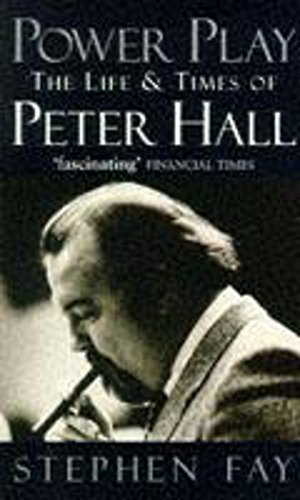 9780340666333: Power Play: Biography of Peter Hall