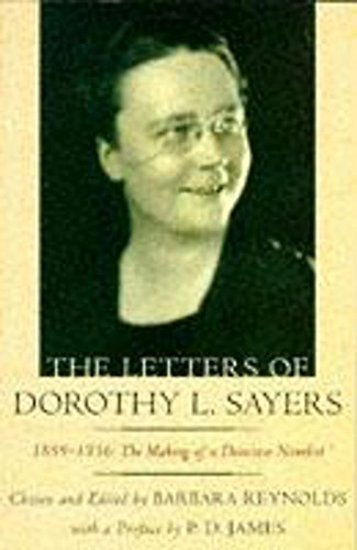 9780340666364: The Letters of Dorothy L. Sayers: 1899-1936: The Making of a Detective Novelist