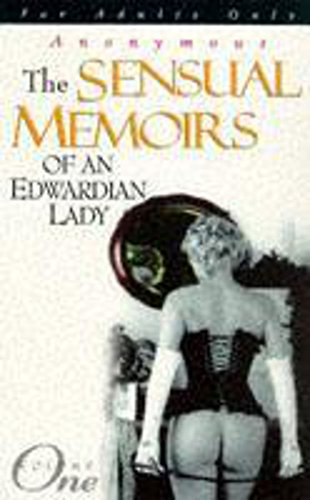 9780340666463: The Sensual Memoirs of an Edwardian Lady: v. 1