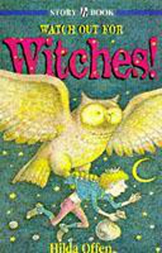 9780340667323: Watch Out for Witches (Story Book)