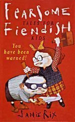 9780340667354: Fearsome Tales For Fiendish Kids