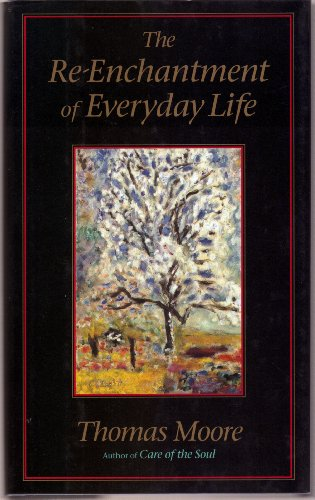 9780340669129: Re-enchantment of Everyday Life
