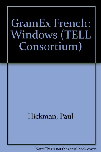 GramEx French: Windows (TELL Consortium) (0340669500) by Paul Hickman