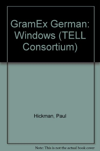 GramEx German: Windows (TELL Consortium) (0340669527) by Paul Hickman