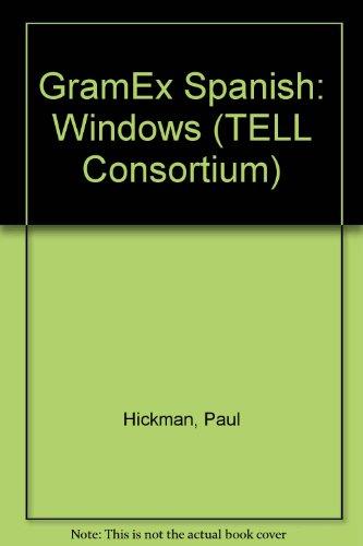 GramEx Spanish (PC): Windows (TELL Consortium) (0340669543) by Paul Hickman
