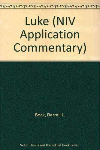 9780340671047: Luke (NIV Application Commentary)