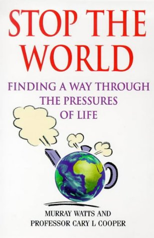 9780340671269: Stop the World: Finding a Way Through the Pressures of Life
