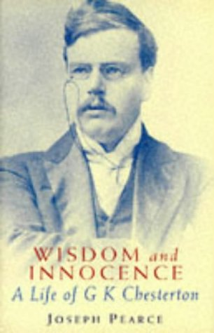 9780340671320: Wisdom and Innocence: A Life of G.K. Chesterton