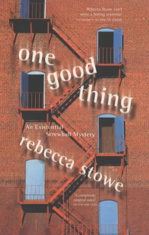 9780340671917: One Good Thing: An Existential Screwball Mystery