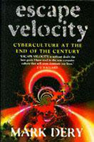 9780340672020: Escape Velocity: Cyberculture at the End of the Century