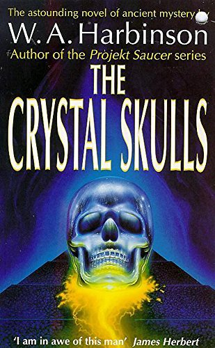 The Crystal Skulls: W. A. Harbinson