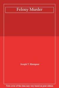 9780340674390: Felony Murder