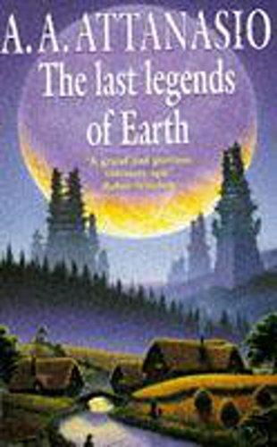 9780340674635: The Last Legends of Earth (The Radix Tetrad)
