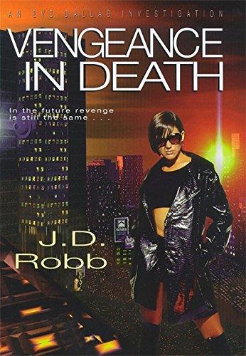 9780340674901: Vengeance in Death (Eve Dallas Investigation)