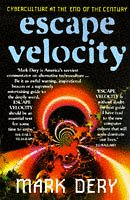 9780340675076: Escape Velocity: Cyberculture at the End of the Century