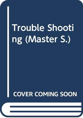 9780340675243: Trouble-Shooting