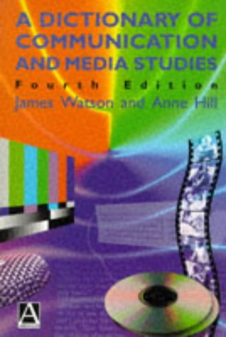 9780340676356: A Dictionary of Communication and Media Studies