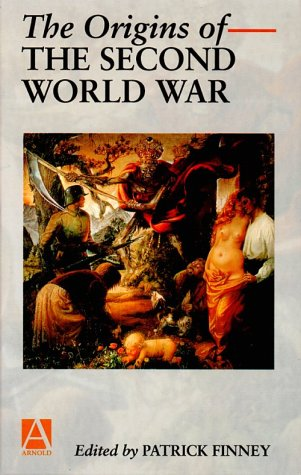 9780340676417: The Origins of the Second World War: A Reader (Arnold Readers in History)