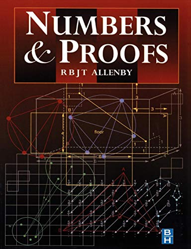 Numbers and Proofs (Modular Mathematics Series): Reg Allenby
