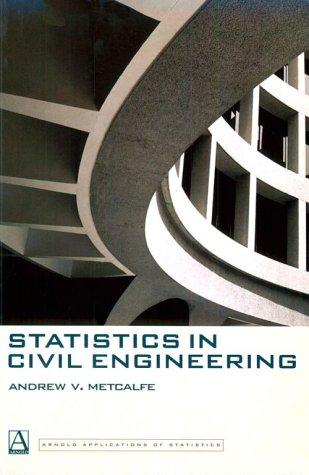 9780340676608: Statistics in Civil Engineering (Arnold Applications of Statistics Series)