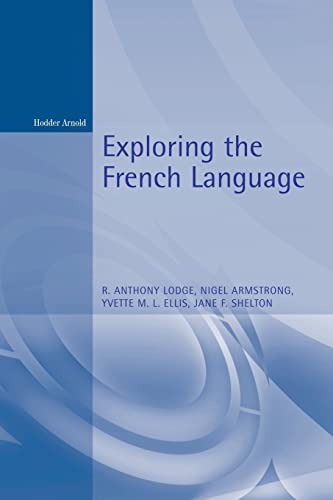 9780340676622: Exploring the French Language (German Texts) (French Edition)