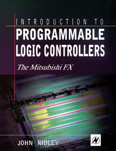 9780340676660: Introduction to Programmable Logic Controllers: The Mitsubishi FX
