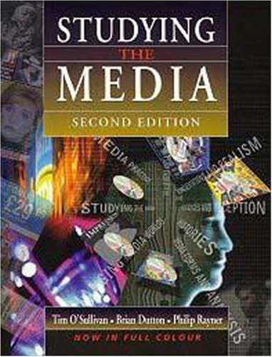Studying the Media: An Introduction (034067685X) by O'Sullivan, Tim; Dutton, Brian; Rayner, Philip