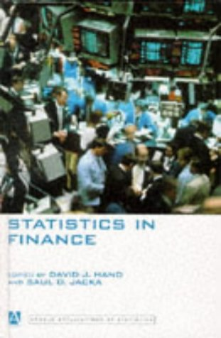 Statistics in Finance (Arnold Applications of Statistics Series)