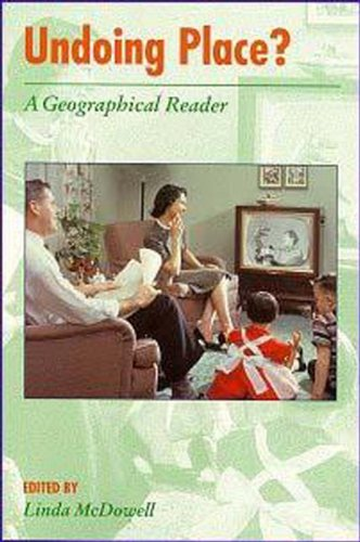 9780340677476: Undoing Place?: A Geographical Reader (Arnold Readers in Geography)