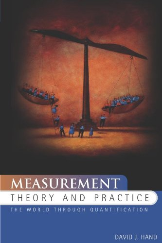 9780340677834: Measurement Theory and Practice: The World through Quantification (Kendall's Library of Statistics, 10)