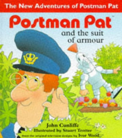 Postman Pat and the Suit of Armour: Cunliffe, John