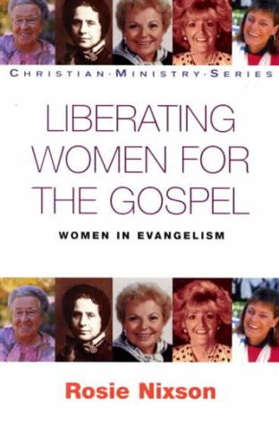 9780340678909: Liberating Women for the Gospel: Women and Evangelism (Christian Ministry S.)