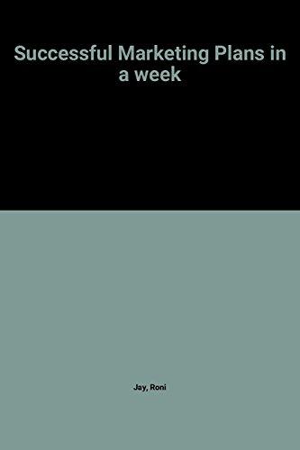 9780340679241: Successful Marketing Plans in a Week (Successful Business in a Week)