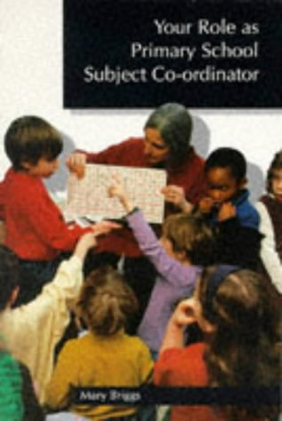 9780340679678: Your Role as Primary School Subject Co-ordinator