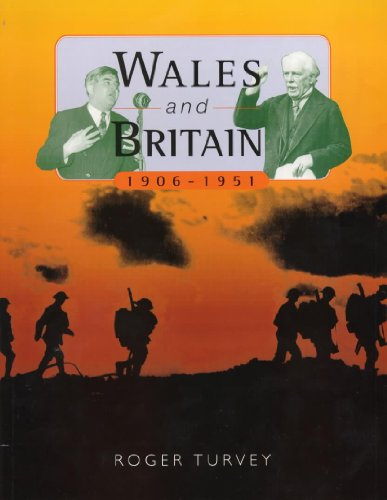 Wales and Britain, 1906-51 (0340679719) by Roger K. Turvey