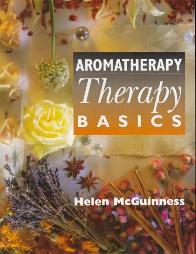 Aromatherapy: Beauty Therapy Basics (034067993X) by Helen McGuinness