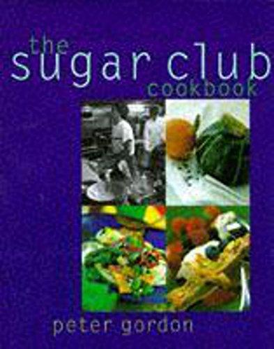 9780340680384: The Sugar Club Cookbook