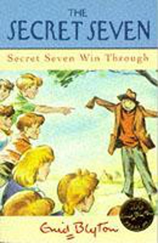 9780340680971: Secret Seven Win Through (The Secret Seven Centenary Editions)