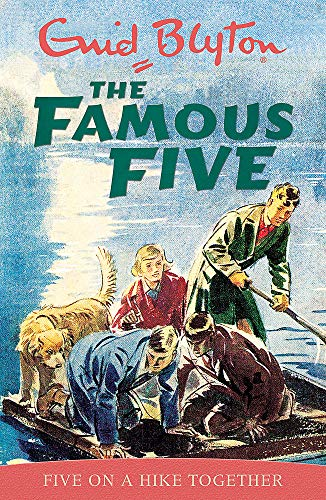 Five go on a Hike Together ( Famous five)