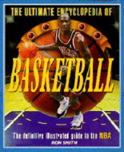 9780340681862: The Ultimate Encyclopedia of Basketball