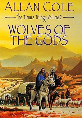 9780340681930: Wolves of the Gods. The Timura Trilogy Volume 2.